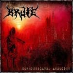 Brute – Sophisticated Atrocity