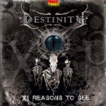 Destinity – XI. Reasons To See