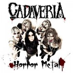 Cadaveria – Horror Metal