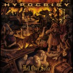 Hypocrisy – Hell Over Sofia-20 Years of Chaos and Confusion