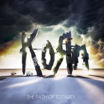 Korn – The Path of Totality