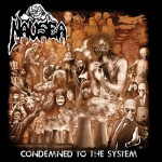 Nausea – Condemned to the System