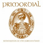 Primordial – Redemption At the Puritans Hand