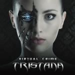TRISTANA – Virtual Crime