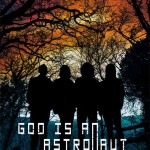 Post rockeri GOD IS AN ASTRONAUT z Írska mieria do Bratislavy a Prahy