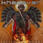 KHADAVER – Exstinctio Mundi