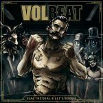 VOLBEAT – Seal the Deal & Lets Boogie
