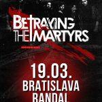 V marci 2018 prídu do Prahy a Bratislavy Francúzi BETRAYING THE MARTYRS