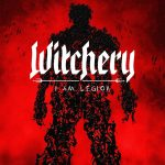 WITCHERY – I Am Legion