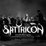 SATYRICON – Live at the Opera
