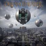 DREAM THEATER – The Astonishing