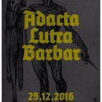 Pár pív, kapustnica zadarmo a k tomu slovenské úderky ADACTA, LUTRA a BARBAR
