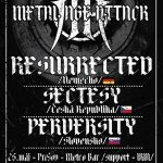 Metal Age Attack prinesie dvakrát na Slovensko Nemcov RESURRECTED a domácich PERVERSITY