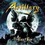 ARTILLERY – The Face of Fear