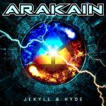 ARAKAIN – Jekyll & Hyde