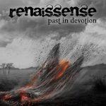 RENAISSENSE – Past in Devotion