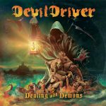 DEVILDRIVER – Dealing with Demons, Volume I