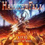 HAMMERFALL – Live! Against the World