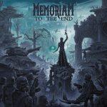 MEMORIAM – To the End