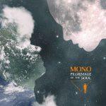 MONO – Pilgrimage of the Soul